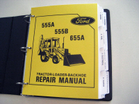 Ford 555A, 555B, 655A Tractor Loader Service Manual